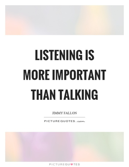 listening-is-more-important-than-talking-quote-1